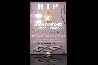 R.I.P  HIGASHIKUBO